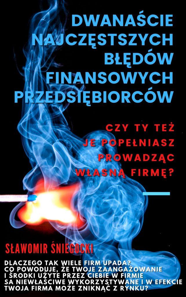 """Pobierz e-booka """"Dwanaście najczęstszych błędów finansowych przedsiebiorców"""""""